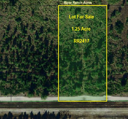 River Ranch Lot For Sale 1.25 Acre Land in the RRPOA area